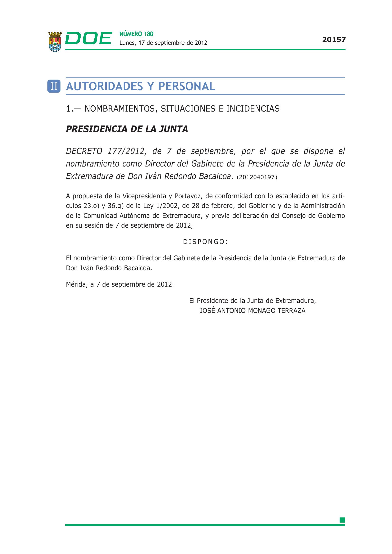Nombramiento de Iván Redondo como jefe del Gabinete de Monago, no como consejero.