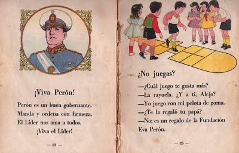 La propaganda peronista llegaba hasta los libros escolares.