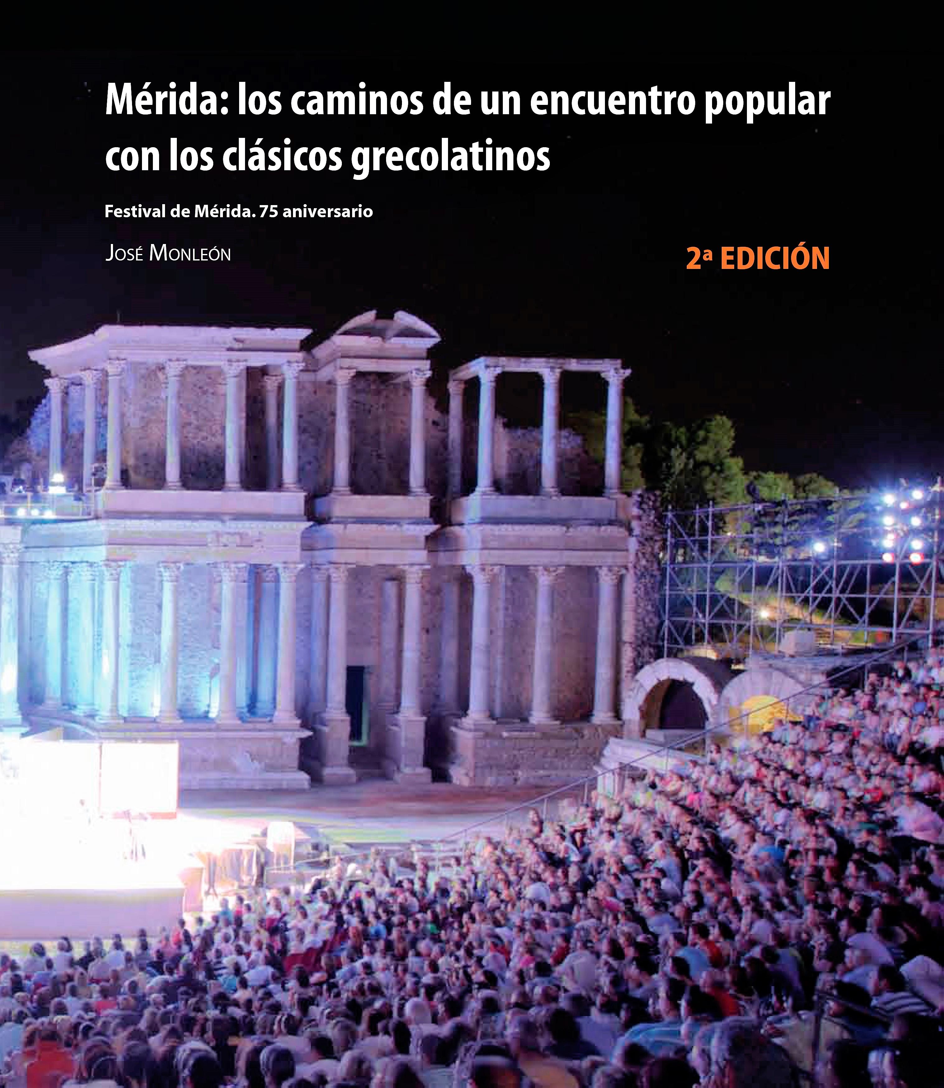 Segunda edición del libro sobre la historia del festival (1933-2010).