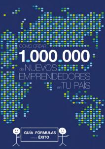 Cómo crear emprendedores en tu país