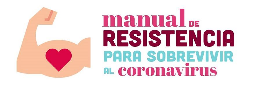 Manual de resistencia para sobrevivir al coronavirus
