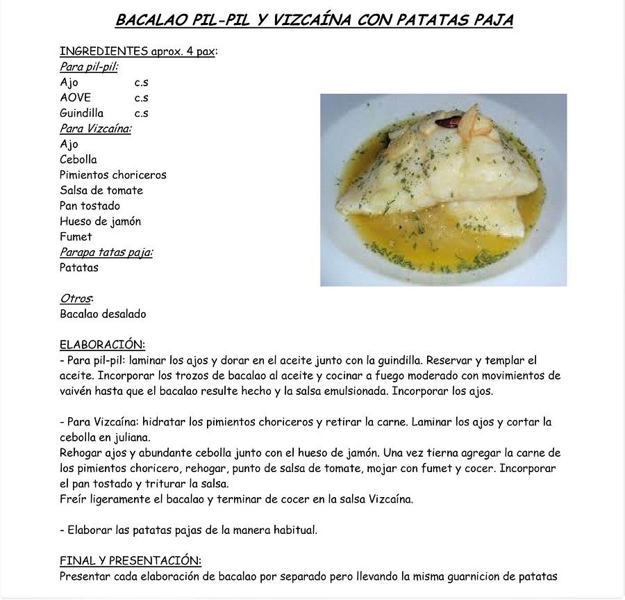 Bacalao pil pil y vizcaína con patatas paja, la receta