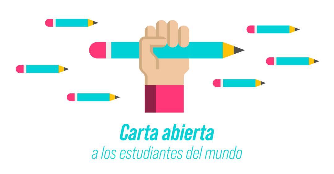 Carta abierta a los estudiantes del mundo.