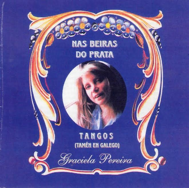 Tangos en gallego de Graciela Pereira.