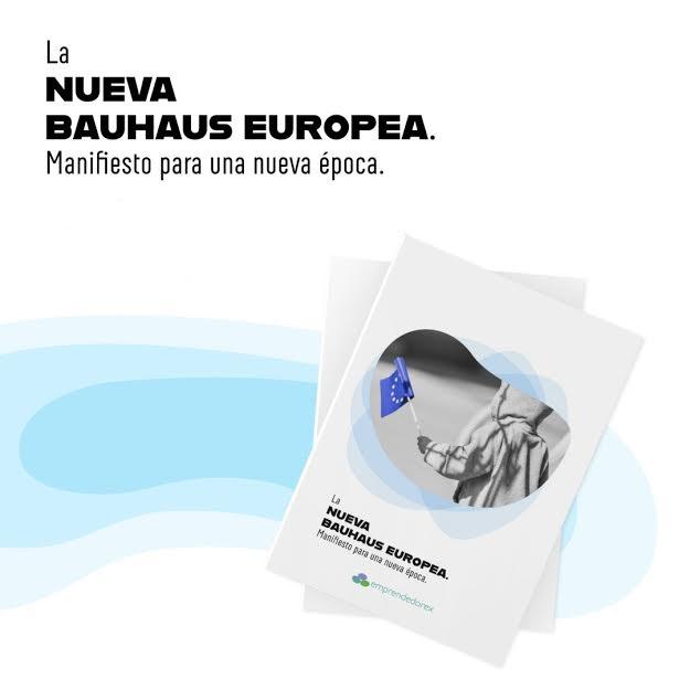 La nueva Bauhaus Europea. Manifiesto para una nueva época.
