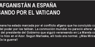De Afganistán a España pasando por el Vaticano