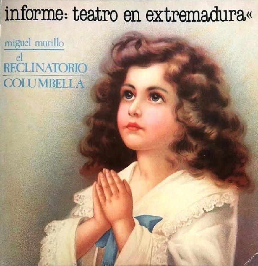 Informe del Teatro en Extremadura. Pipirijaina, 1983. ARCHIVO J.M. VILLAFAINA